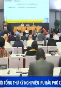 Hiệp hội Tổng thư ký nghị viện IPU bầu Phó Chủ tịch mới