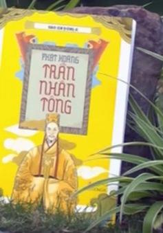 Hào khí Đông A: Gặp gỡ 10 nhân vật tiêu biểu của triều Trần