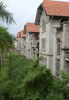 Các khu đô thị bị bỏ hoang: Hệ quả phát triển bất động sản gắn với chuyển đổi kinh tế