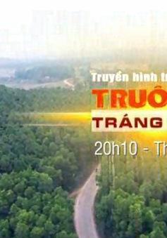 """THTT chương trình """"Truông Bồn - Tráng ca bất tử"""" (20h10, VTV1)"""