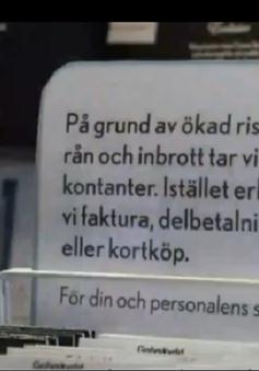 Thụy Điển sẽ trở thành quốc gia không sử dụng tiền mặt