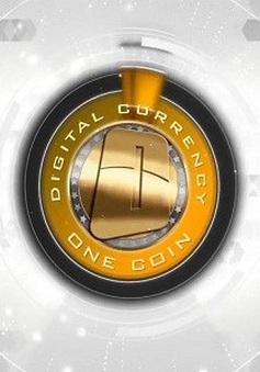 Rầm rộ kêu gọi đổ tiền thật mua tiền ảo Onecoin