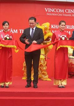 Khai trương Trung tâm thương mại Vincom thứ 5 tại Hà Nội