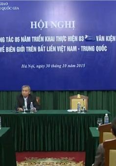 5 năm thực hiện các văn kiện về biên giới đất liền Việt Nam - Trung Quốc