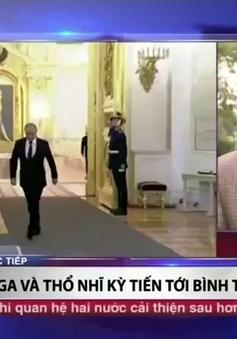 Lời xin lỗi của Thổ Nhĩ Kỳ giúp Nga có thêm một đồng minh