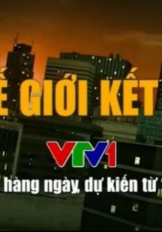 Thế giới kết nối: Điểm nhấn 17h trên VTV1