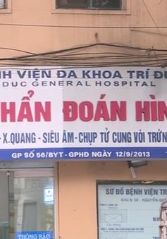 Đình chỉ hoạt động khám chữa bệnh 10 nhân viên Bệnh viện Trí Đức