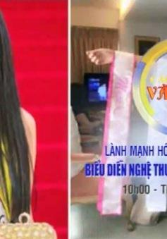 Lành mạnh hóa hoạt động tổ chức biểu diễn nghệ thuật, thời trang, hoa hậu (10h, VTV1)