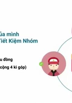 Xuất hiện mô hình tiết kiệm nhóm online giống chơi hụi