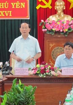 Chủ tịch nước thăm và làm việc tại tỉnh Phú Yên