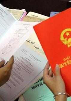 Hà Nội hoàn thành hơn 90% việc cấp giấy chứng nhận quyền sử dụng đất