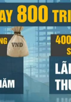 Từ 1/6, người vay gói 30.000 tỷ phải chịu lãi suất thương mại