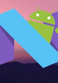 Android 7.0 Nougat chính thức trình làng ngày 5/8
