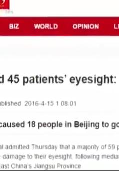 Trung Quốc: 18 bệnh nhân bị mù sau khi phẫu thuật mắt