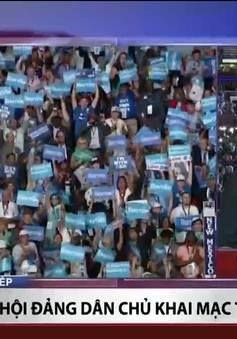 """Hillary Clinton trở thành """"tâm bão"""" tại Đại hội Đảng Dân chủ Mỹ"""