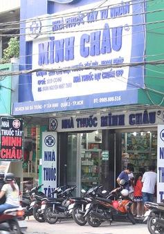 Nhà thuốc Minh Châu bán hàng chục nghìn đơn vị thuốc nhập lậu