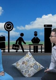 Nữ nhân viên mặt đất tại sân bay trải lòng về những tình huống khó xử
