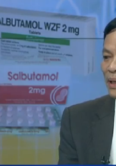 Tạm dừng xem xét các hồ sơ đăng ký xuất nhập khẩu Salbutamol