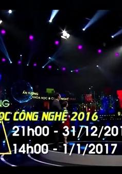 Đón xem Ấn tượng Khoa học và Công nghệ 2016 (21h00, VTV2)