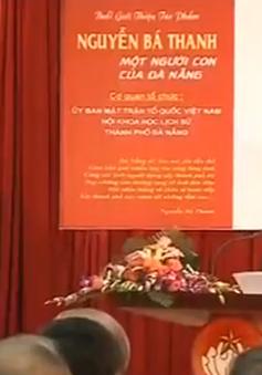 """Giới thiệu tác phẩm """"Nguyễn Bá Thanh- Một người con của Đà Nẵng"""""""