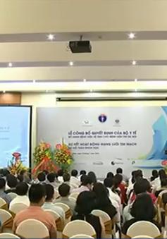 Bệnh viện Tim Hà Nội là hạt nhân cho 15 bệnh viện vệ tinh