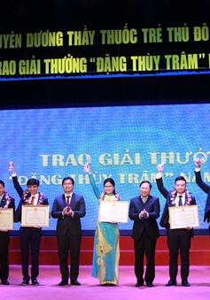 Trao giải thưởng Đặng Thùy Trâm vinh danh các thầy thuốc trẻ