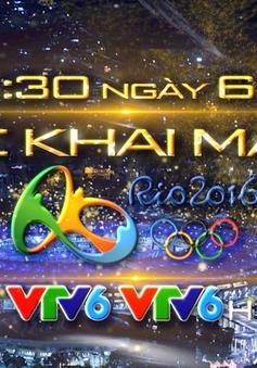 VTV tường thuật trực tiếp lễ khai mạc Olympic Rio 2016