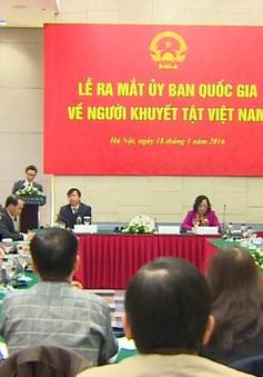 Ra mắt Ủy ban Quốc gia về người khuyết tật