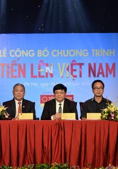 """Ra mắt chương trình thúc đẩy khởi nghiệp """"Tiến lên Việt Nam"""""""