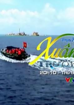 """VTV TRỰC TIẾP """"Xuân Trường Sa 2016"""" (20h10, VTV1)"""