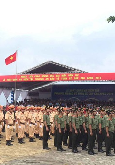 Lễ xuất quân và diễn tập phương án bảo vệ APEC 2017 tại Đà Nẵng