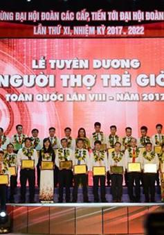 Tôn vinh 60 người thợ trẻ giỏi toàn quốc năm 2017