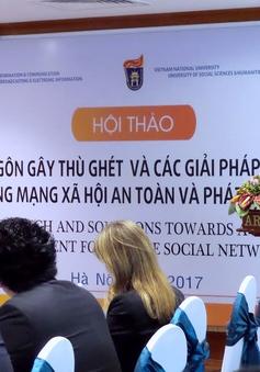 Phát ngôn gây thù ghét trên mạng xã hội - Vấn nạn toàn cầu trong kỷ nguyên số