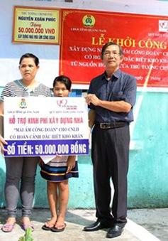"""Khởi công xây dựng """"Mái ấm công đoàn"""" tại Quảng Nam"""