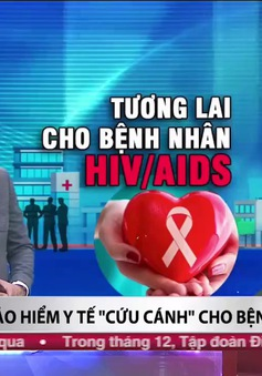 Tương lai nào cho người mắc HIV/AIDS tại Việt Nam?