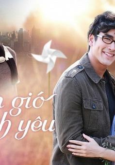 """Đón xem bộ phim mới """"Ngọn gió tình yêu"""" trên VTVcab 1 - Giải Trí TV"""