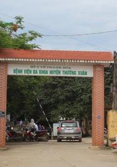 Đề nghị khai trừ Đảng Phó GĐ Bệnh viện Thường Xuân, Thanh Hóa