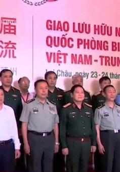 Giao lưu hữu nghị quốc phòng biên giới Việt - Trung
