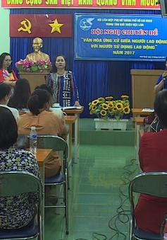 Lần đầu tiên tổ chức hội nghị chuyên đề cho người giúp việc tại TP.HCM