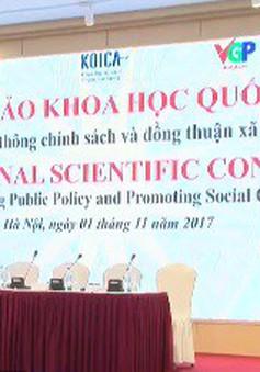 """Hội thảo """"Truyền thông chính sách và đồng thuận xã hội"""""""