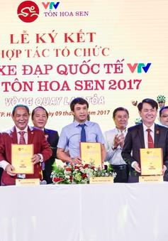 Công bố và ký kết biên bản thỏa thuận hợp tác để tổ chức Giải xe đạp Quốc tế VTV - Cúp Tôn Hoa Sen 2017