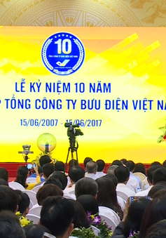 Kỷ niệm 10 năm thành lập Tổng công ty Bưu điện Việt Nam