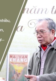 Nhiều tác phẩm nổi tiếng của nhà văn Ma Văn Kháng tái ngộ độc giả