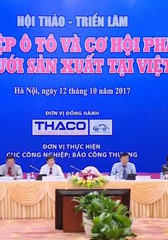 Cơ hội phát triển mạng lưới sản xuất ô tô Việt Nam