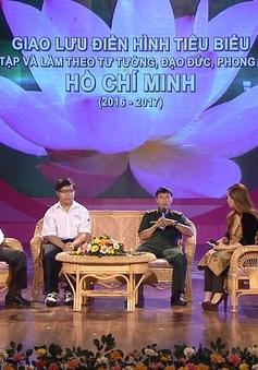 Giao lưu điển hình tiêu biểu, học tập và làm theo tư tưởng, đạo đức, phong cách Hồ Chí Minh (14h15, VTV1)