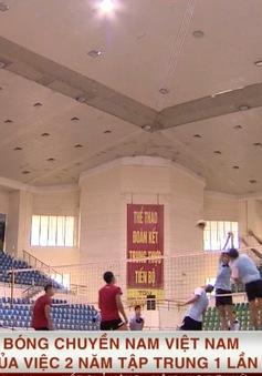 ĐT bóng chuyền nam Quốc gia Việt Nam và hệ quả của việc 2 năm tập trung 1 lần