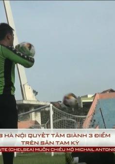 V.League 2017: CLB Hà Nội đặt quyết tâm giành 3 điểm trước Quảng Nam ngay tại Tam Kỳ