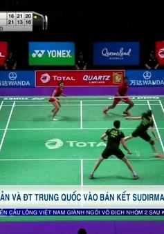 ĐT Nhật Bản và ĐT Trung Quốc vào bán kết Giải cầu lông đồng đội quốc tế Sudirman Cup 2017