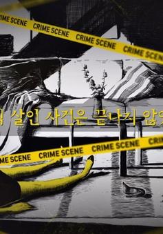 Show thực tế điều tra phá án ăn khách của Hàn trở lại