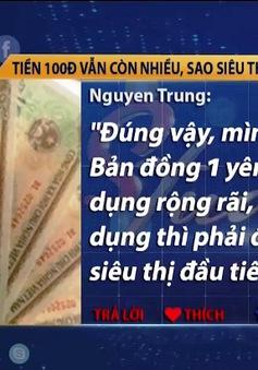 Tiền lẻ 100 VNĐ không thiếu, tại sao siêu thị cứ trả lại bằng kẹo?